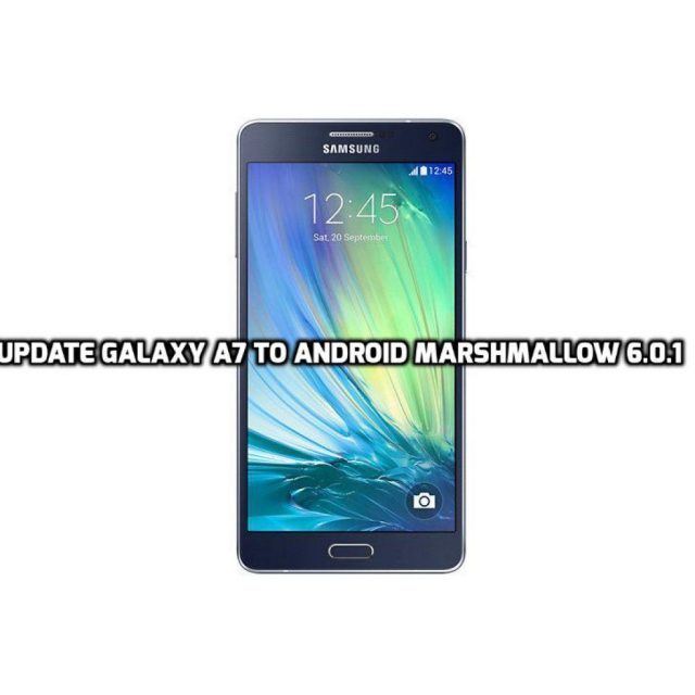 Update Galaxy A7 to Android Marshmallow