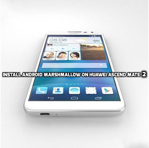 Download and Install Android Marshmallow on Huawei Ascend Mate 2 [CM13 Nightly]