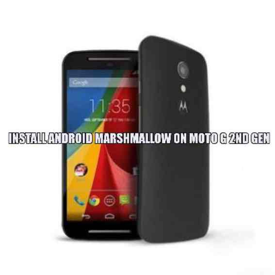 Install Android Marshmallow on Moto G 2nd Gen