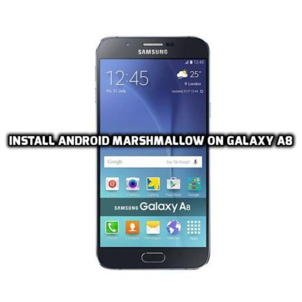 install Android Marshmallow on Galaxy A8