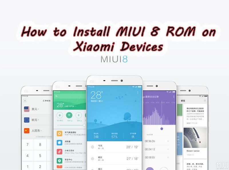 How to Install MIUI 8 ROM on Xiaomi Devices