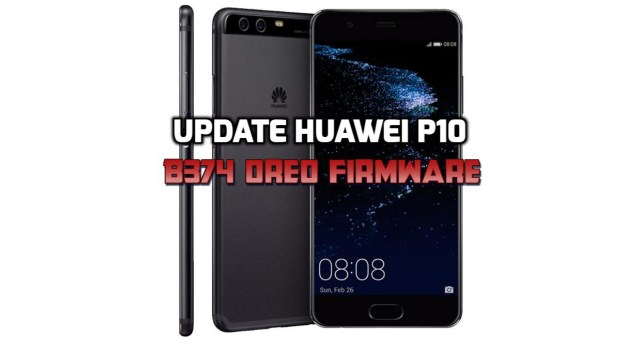 [How to Guide] Update Huawei P10 B374 Oreo Firmware (Europe)