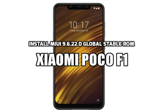 Install MIUI 9.6.22.0 Global Stable ROM on Poco F1
