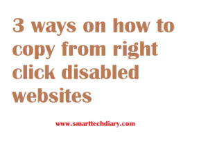 3 ways on how to copy from right click disabled websites