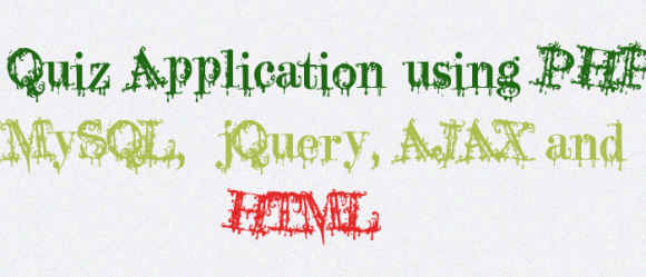 quiz application using php,mysql,jquery, ajax, html5 and css3