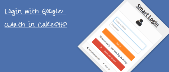 Login with Google Plus OAuth in CakePHP