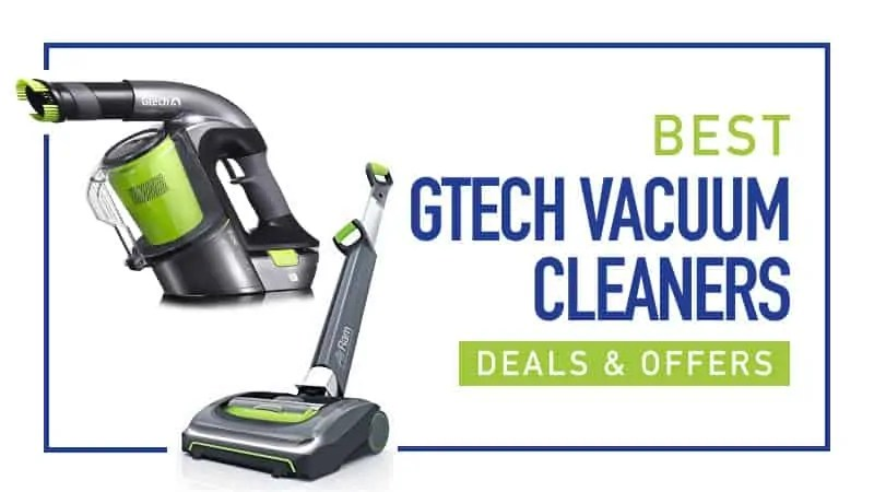 Best Gtech Vacuum Deals And Offers Compare Best Buys 2019