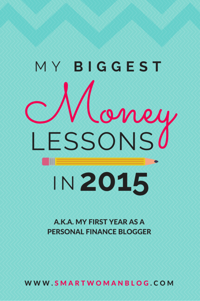My Biggest Money Lessons in 2015 (My First Year as a Personal Finance Blogger!)