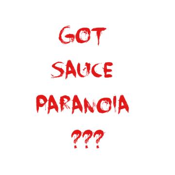 Sauce Paranoia