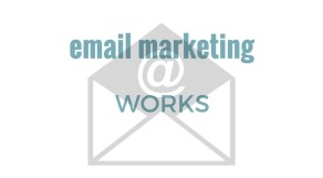 Email Marketing Works