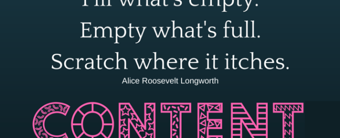Image quote by Alice Roosevelt Longworth Fill what's empty. Empty what's full. Scratch where it itches.