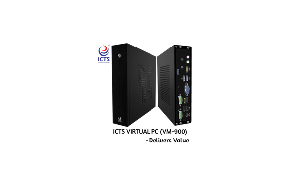A Three-in-one Innovative solution – ICTS Virtual Computer – VM-900