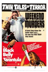 black_belly_tarantula_weekend_murders_poster_01