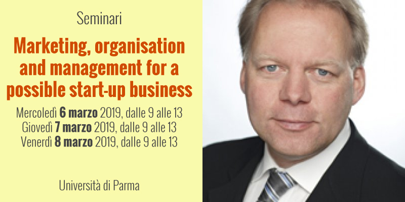 """Ciclo di seminari: """"Marketing, organisation and management for a possible start-up business"""""""