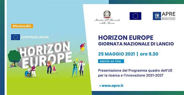 Giornata nazionale di lancio dell'iniziativa europea Horizon Europe, 25 MAGGIO | Agenda e registrazioni