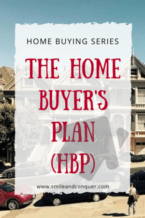 How to use the Home Buyer's Plan to help save your down payment.