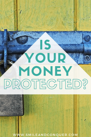 What investor protection do you have if your financial institution fails?