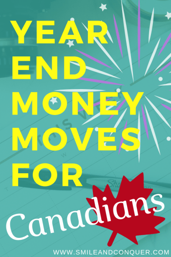 Want to set yourself up for success in the New Year? Take advantage of these year end money moves for Canadians!