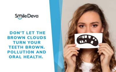 Don't let the brown clouds turn your teeth brown