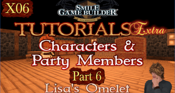 SMILE GAME BUILDER Tutorials Extra #X06: Lisa's Omelet