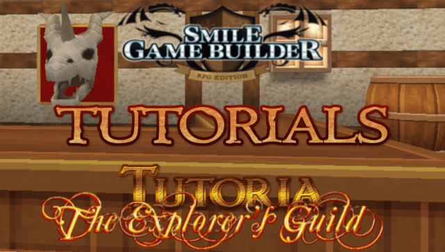 Tutorials Extra: The Explorer's Guild - SMILE GAME BUILDER New Series