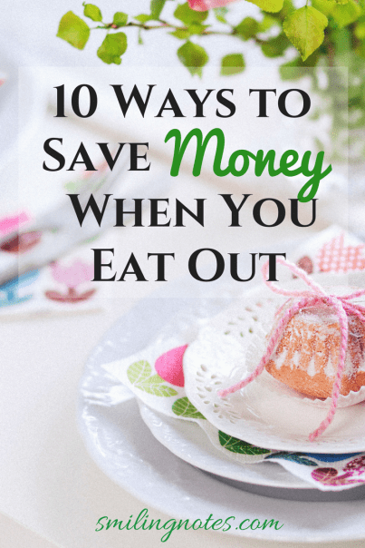 10 Ways to Save money When Eating Out - So you love eating out but hate the hole it creates in your wallet by the end of the month? Even if you're spending just a couple of dollars on a beverage or a small snack a few times a month, if you go back and add everything up, it can be a substantial amount.