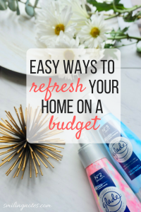ways to refresh your Home on a Budget