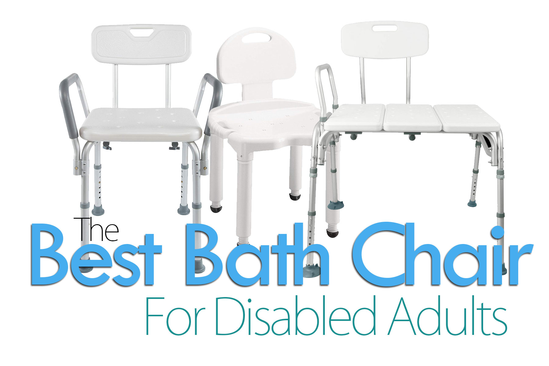 Best Bath Chair For Disabled Adults Top 6 Picks Smiling