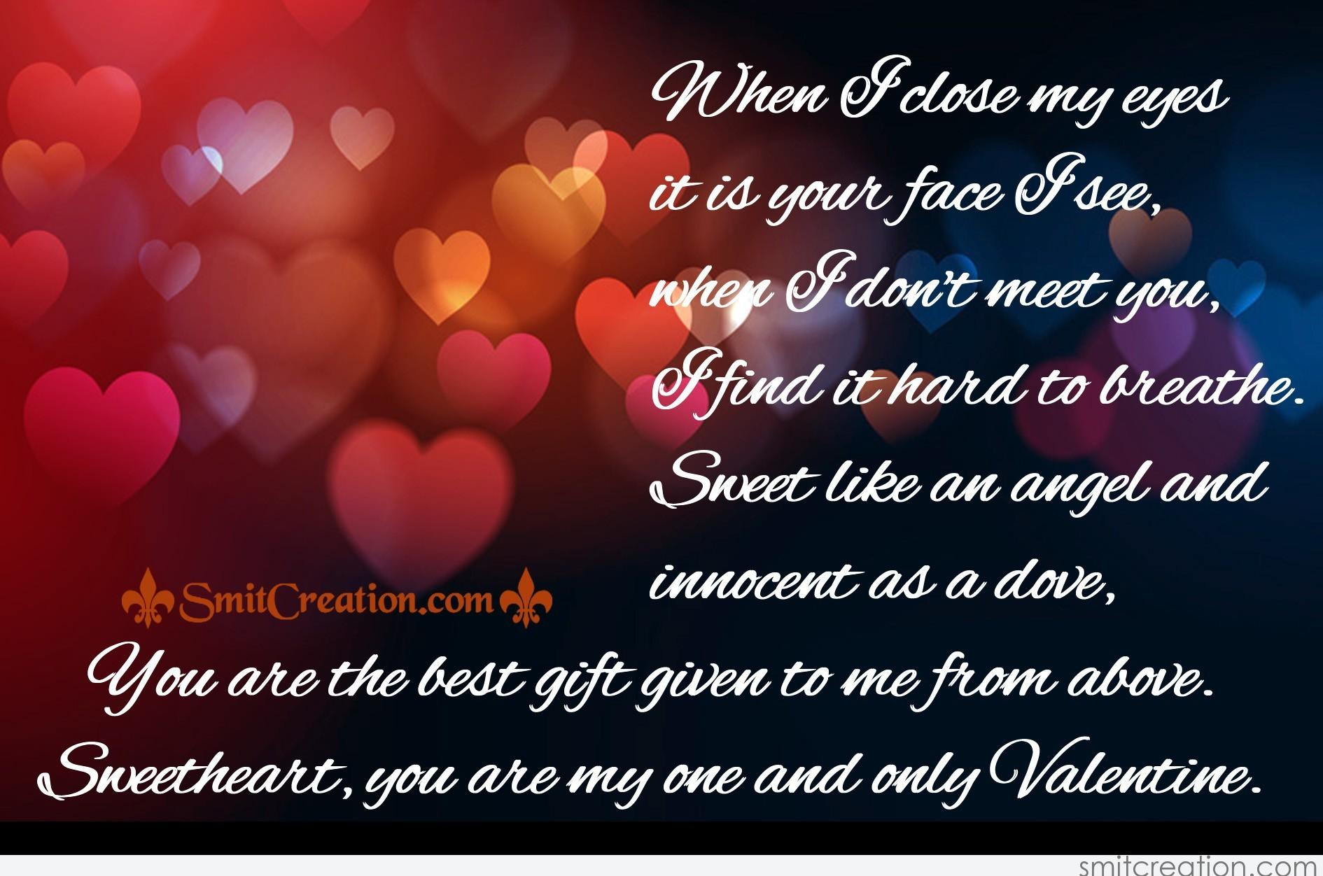 Sweetheart You Are My One And Only Valentine