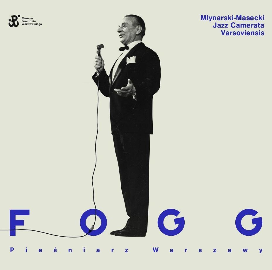 Fogg – Pieśniarz Warszawy