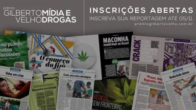 Abertas as inscrições para Prêmio Gilberto Velho Mídia e Drogas 2017 Abertas as inscrições para o Prêmio Gilberto Velho Mídia e Drogas 2017