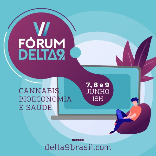 delta 1 Fórum Delta9: Cannabis medicinal, bioeconomia e saúde