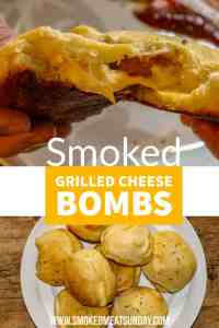 smoked grilled cheese bombs