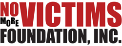 No More Victims Foundation, Inc. http://www.nmvfoundation.org