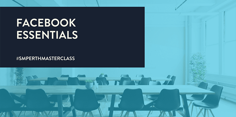 Facebook Essentials Webinar - Social Media Perth