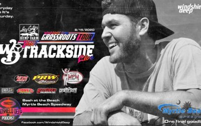 "Windshield Deep ""Trackside Live"" @ Myrtle Beach!"