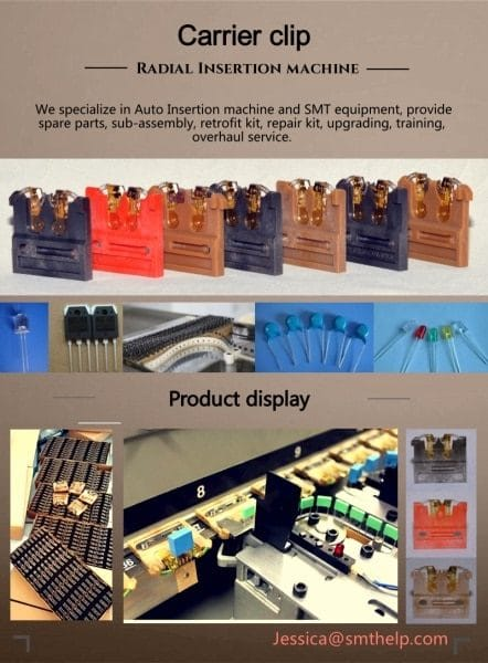 AI, Auto Insertion , Axial , Radial ,Odd form, IM, Insertion Mount,MI,Manual Insertion,DIP, PCB Assembly,Chip Mounter, Pick and Place, IC Mounter, High Speed Mounter, Wave soldering,LED lighting, LED Lamp, LED Display, LED tube,UPS, Power Converter, Power Adepter, Mobile Charger, PCB board handling system, Loader, Unloader, Conveyor,Shuttle,Chip Mounter, Pick and Place, IC Mounter, High Speed Mounter Induction Cooker, AC, Electric Cooker, Fan, TV, Settle Box