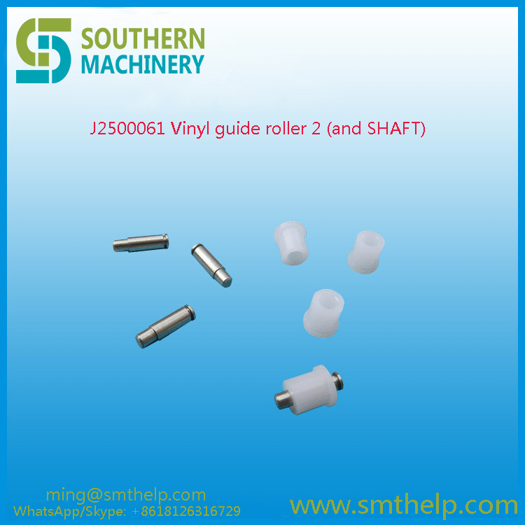 J2500061 Vinyl guide roller 2 (and SHAFT) Samsung smt spare parts