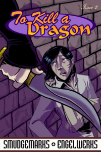 To Kill a Dragon, Issue 2