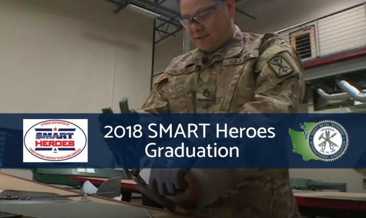 2018 Smart Heroes Graduation Sheet Metal Workers Local
