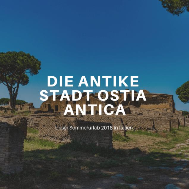 Blogeintrag Die antike Stadt Ostia Antica