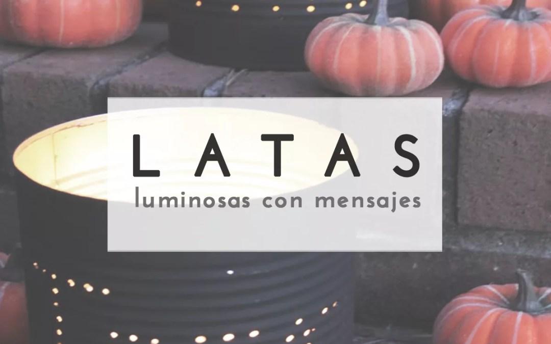 LATAS LUMINOSAS CON MENSAJES