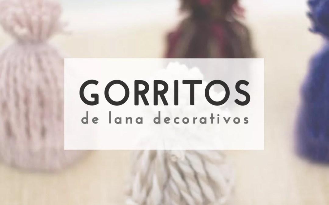 GORRITOS DE LANA DECORATIVOS