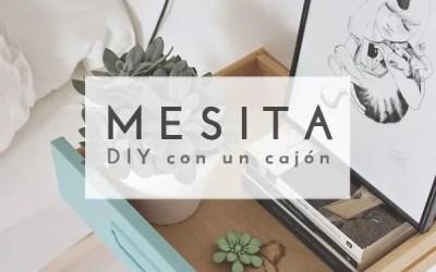 DIY MESITA CON UN CAJÓN