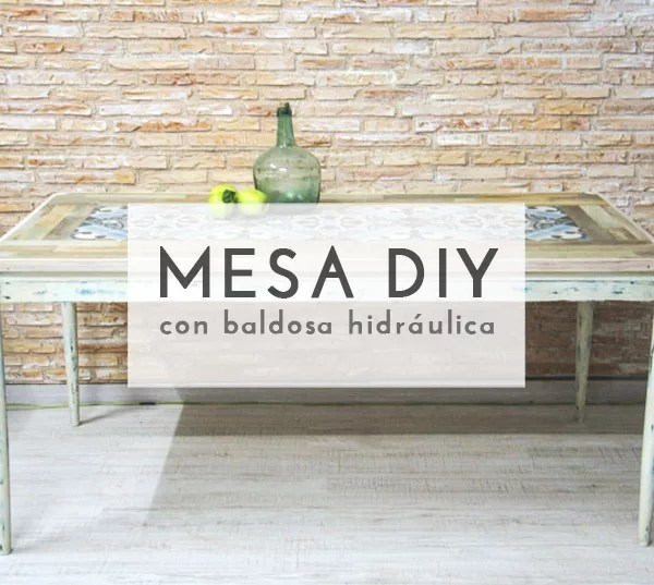 DIY MESA CON BALDOSINES