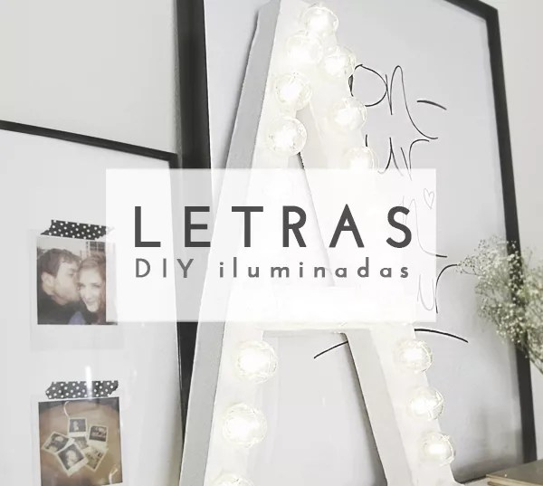 DIY LETRAS CON LUCES