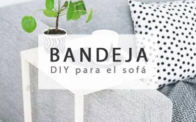 DIY BANDEJA PARA EL SOFÁ