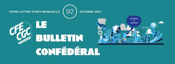 INFORMATION CONFÉDÉRALE – Le Bulletin confédéral n°92 – Octobre 2021