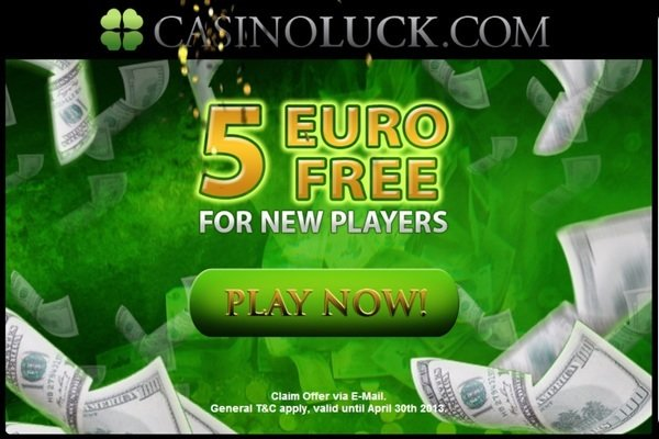 Casino Luck $5 No Deposit Bonus April 2013