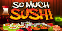 So Much Sushi MG Slot